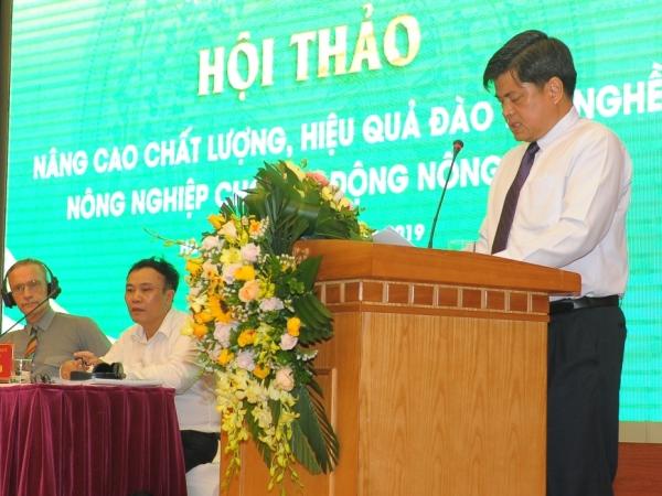 """Hội thảo """"Nâng cao chất lượng, hiệu quả đào tạo nghề nông nghiệp cho lao động nông thôn"""""""