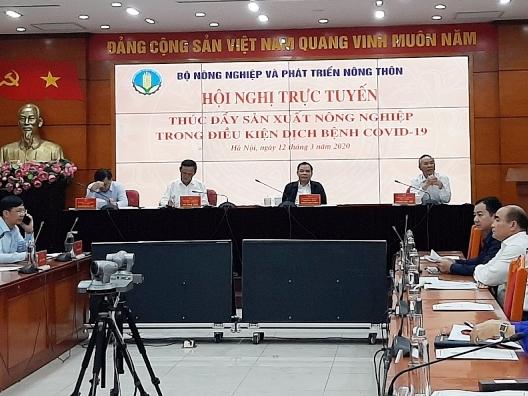 """Hội nghị trực tuyến """"Thúc đẩy sản xuất nông nghiệp trong điều kiện dịch bệnh Covid-19"""""""